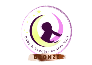 Bronze award from the Baby and Toddler Awards