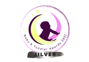 Silver award from the Baby and Toddler Awards